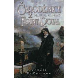 McCammon Robert: Čarodějnice z Fount Royal