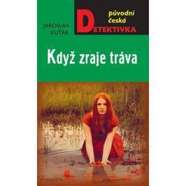 Kuťák Jaroslav: Když zraje tráva
