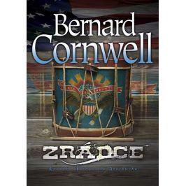 Cornwell Bernard: Zrádce - Kronika Nathaniela Starbucka - kniha druhá