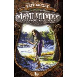 Jacoby Kate: Návrat vyhnance (první kniha legend elity)