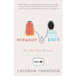Rowellová Rainbow: Eleanor a Park