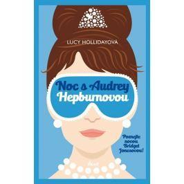 Hollidayová Lucy: Noc s Audrey Hepburnovou