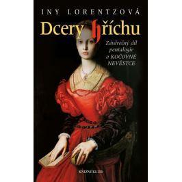 Lorentzová Iny: Dcery hříchu 5