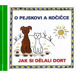 Čapek Josef: O pejskovi a kočičce - Jak si dělali dort