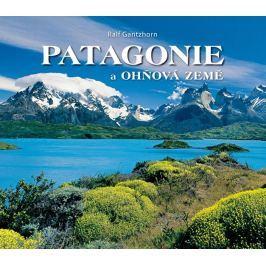 Gantzhorn Ralf: Patagonie a Ohňová země