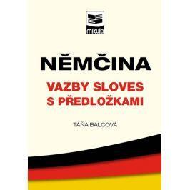 Balcová Táňa: Němčina – vazby sloves s předložkami