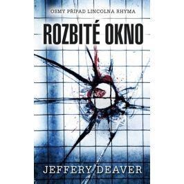 Deaver Jeffery: Rozbité okno