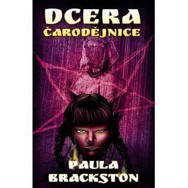 Brackston Paula: Dcera čarodějnice