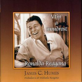 Humes James C.: Vtip a moudrost Ronalda Reagana