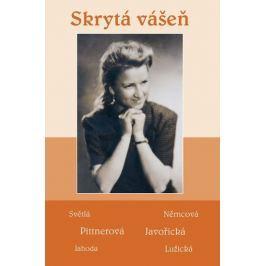 kolektiv autorů: Skrytá vášeň - Soubor povídek (Světlá, Němcová, Pittnerová, Javořická, Jahoda, Luži