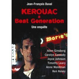Duval Jean-François: Kerouac a Beat Generation