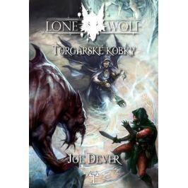 Dever Joe: Lone Wolf 10 - Torgarské kobky (gamebook)