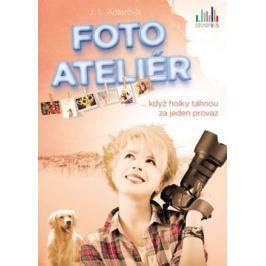 Adlerová J. S.: Fotoateliér ... když holky táhnou za jeden provaz Společenské romány