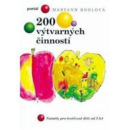 Kohlová MaryAnn: 200 výtvarných činností