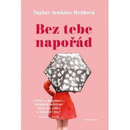 Jenkins Reidová Taylor: Bez tebe napořád