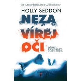 Seddon Holly: Nezavírej oči