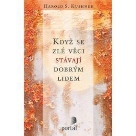 Kushner Harold S.: Když se zlé věci stávají dobrým lidem