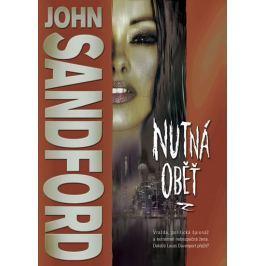 Sandford John: Nutná oběť