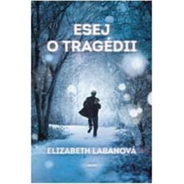LaBanová Elizabeth: Esej o tragédii