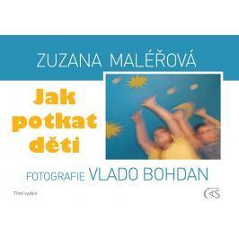 Maléřová Zuzana: Jak potkat děti
