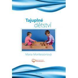 Montessori Maria: Tajuplné dětství Partnerství, rodina