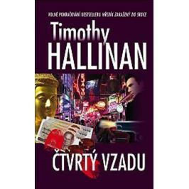 Hallinan Timothy: Čtvrtý vzadu Dobrodružné, thrillery