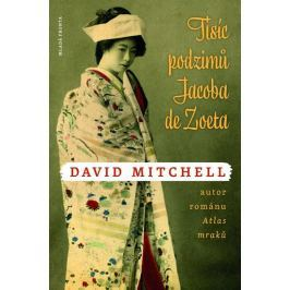 Mitchell David: Tisíc podzimů Jacoba de Zoeta Historické romány