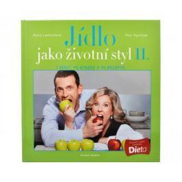 Jídlo jako životní styl II. (Ing. Petr Havlíček, Petra Lamschová) Knížky o hubnutí