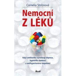 Stolzeová Cornelia: Nemocní z léků Zdraví, medicína