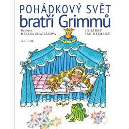 Grimmové J. a W.: Pohádkový svět bratří Grimmů Beletrie do 10 let