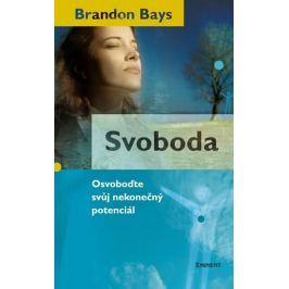 Bays Brandon: Svoboda Životní pomoc