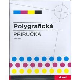 Bann David: Polygrafická příručka Věda, technika