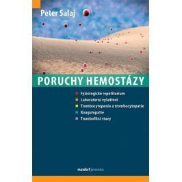 Salaj Peter: Poruchy hemostázy Zdraví, medicína