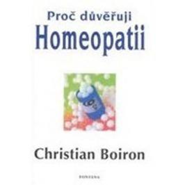 Boiron Christian: Proč důvěřuji homeopatii Zdraví, medicína