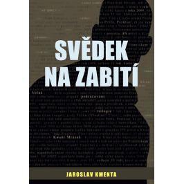 Kmenta Jaroslav: Kmotr Mrázek IV. - Svědek na zabití Česká současná