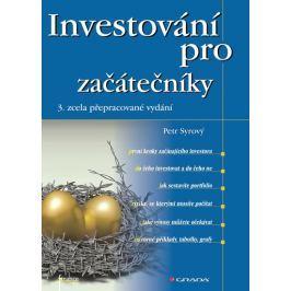 Syrový Petr: Investování pro začátečníky Životní pomoc