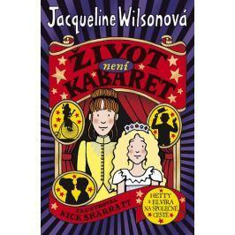 Wilsonová Jacqueline: Život není kabaret Beletrie nad 10 let