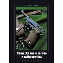 Hurník Zdeněk: Německé ruční zbraně 2. světové války Military