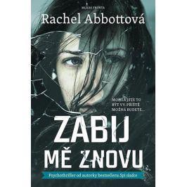 Abbottová Rachel: Zabij mě znovu Dobrodružné, thrillery