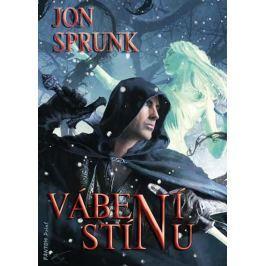 Sprunk Jon: Stín 2 - Vábení Stínu Sci-fi a fantasy