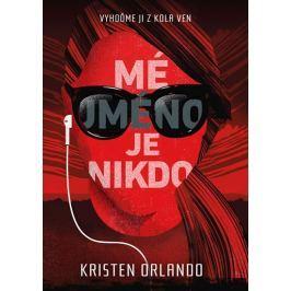 Orlando Kristen: Mé jméno je Nikdo Pro mladé