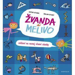 Stará Ester, Starý Milan: Žvanda a Melivo - Cvičení na rozvoj slovní zásoby Naučná literatura do 10 let
