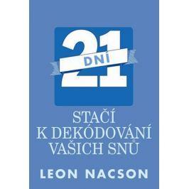 Nacson Leon: 21 dní stačí k dekódování vašich snů Životní pomoc