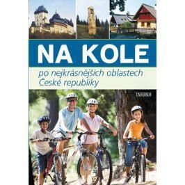 Paulík a kolektiv Ivo: Na kole po nejkrásnějších oblastech České republiky Mapy, cestování