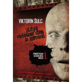 Šulc Viktorín: Když vzlétne děs a nevíra - Panoptikum sexuálních vražd I Dobrodružné, thrillery