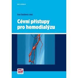 Chytilová Eva: Cévní přístupy pro hemodialýzu Zdraví, medicína