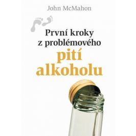McMahon John: První kroky z problémového pití alkoholu