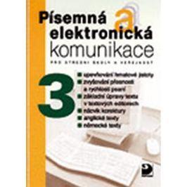 Kroužek Jiří, Kuldová Olga: Písemná a elektronická komunikace 3 pro SŠ a veřejnost Slovníky, učebnice
