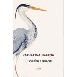 Hagenaová Katharina: O spánku a mizení Společenské romány
