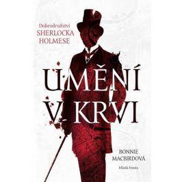 MacBirdová Bonnie: Umění v krvi - Dobrodružství Sherlocka Holmese